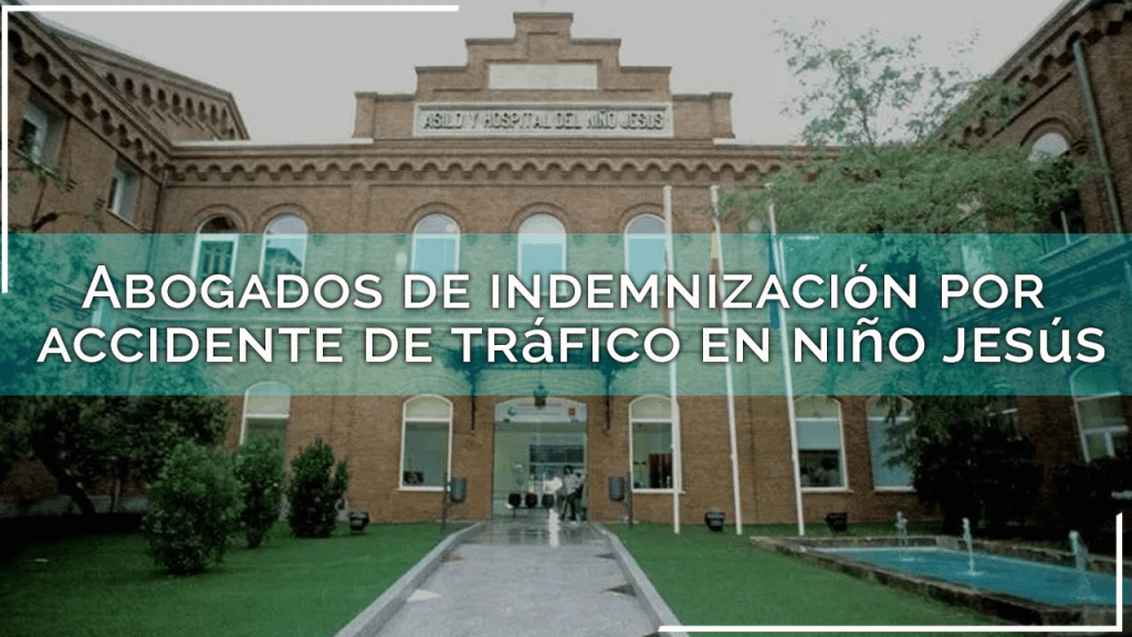 abogados accidente trafico niño jesus
